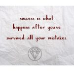 success is what happens after failure 150x150 - The future belong's to those who believe...