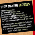 stop making excuses 150x150 - Looking for an excuse not to start?