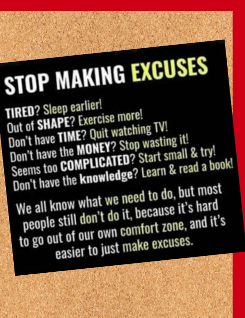 Looking for an excuse not to start?