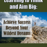 image 150x150 - How to think & aim Big