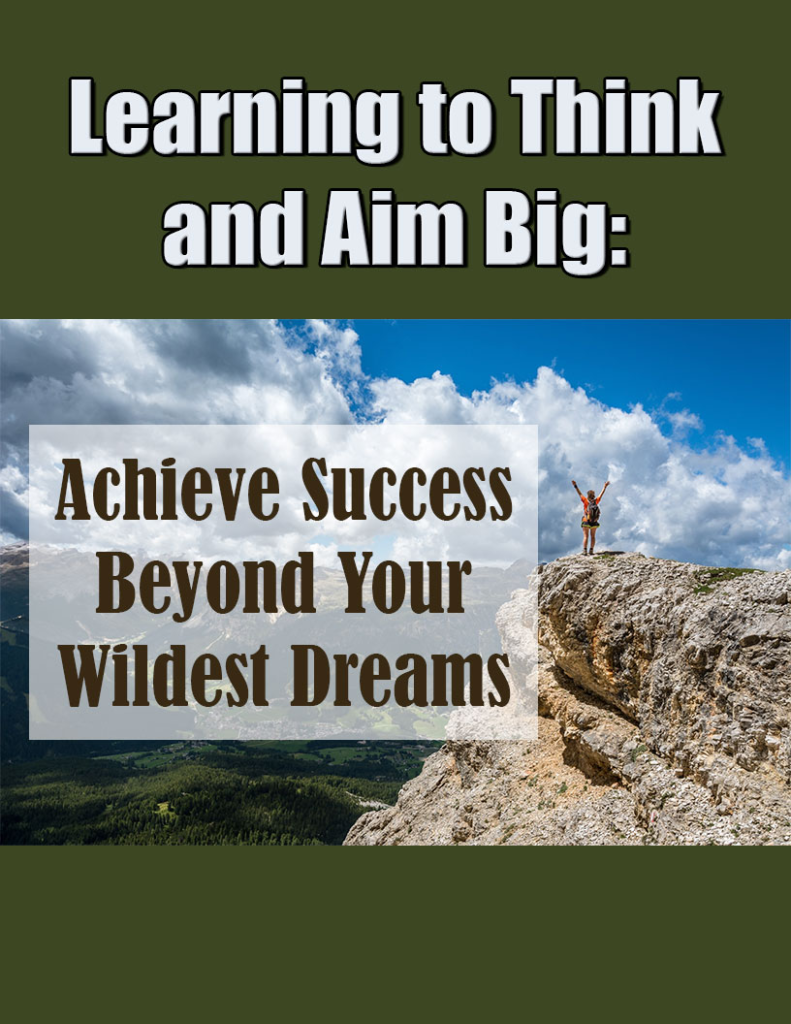 image 791x1024 - How to think & aim Big